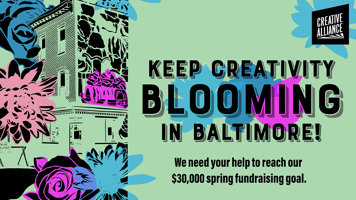 keep creativity blooming in baltimore